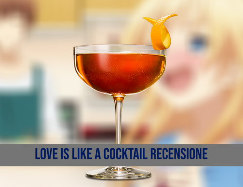 Love Is Like a Cocktail Recensione