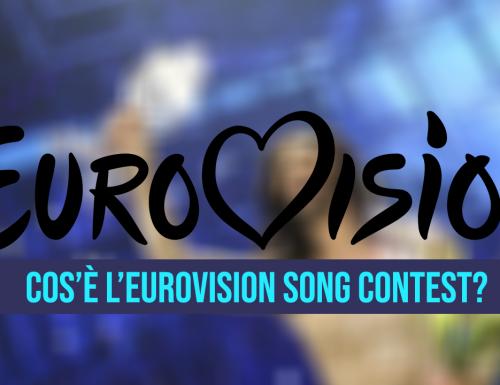 Cos'è l'Eurovision  Song Contest?