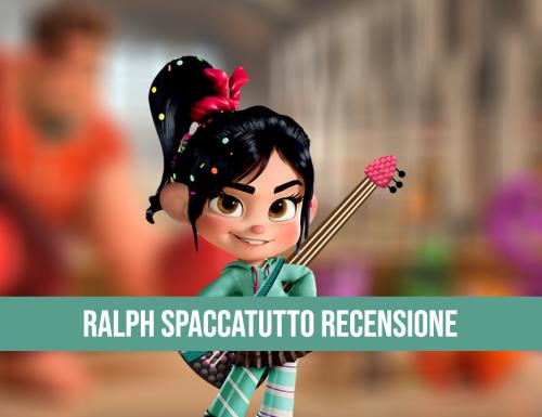 Ralph Spaccatutto Recensione